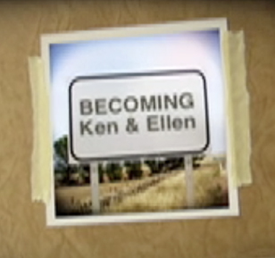 Becoming Ken and Ellen